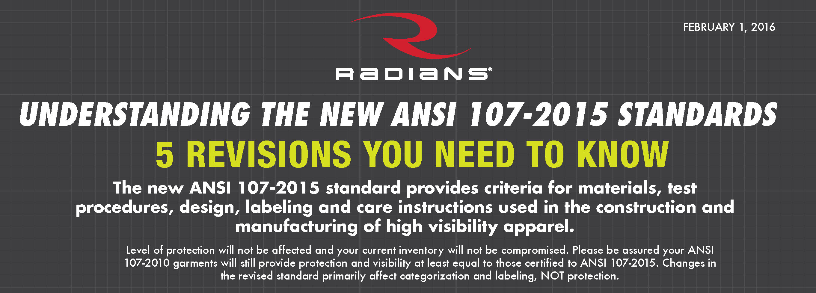 Radians Understanding the New ANSI 107-2015 standards.