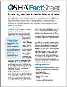 OSHA Fact Sheet: Protecting Workers from the Effects of Heat. PDF link regarding protecting workers from hot weather, outlining a program to prevent heat illnesses.