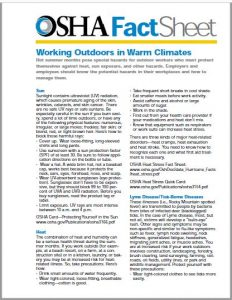 OSHA Fact Sheet: Working Outdoors in Warm Climates. PDF link to a document regarding working outdoors in warmer climates.
