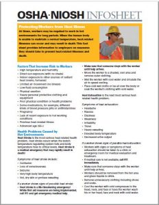 OSHA and NIOSH: Protecting Workers from Heat Illness. Link to an info sheet PDF download on protecting workers. The informational sheet covers heat stroke vs heat exhaustion, heat cramps, and how to treat heat strokes.