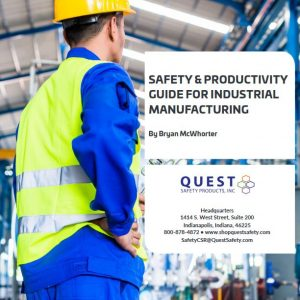 Safety & Productivity Guide for Industrial Manufacturing